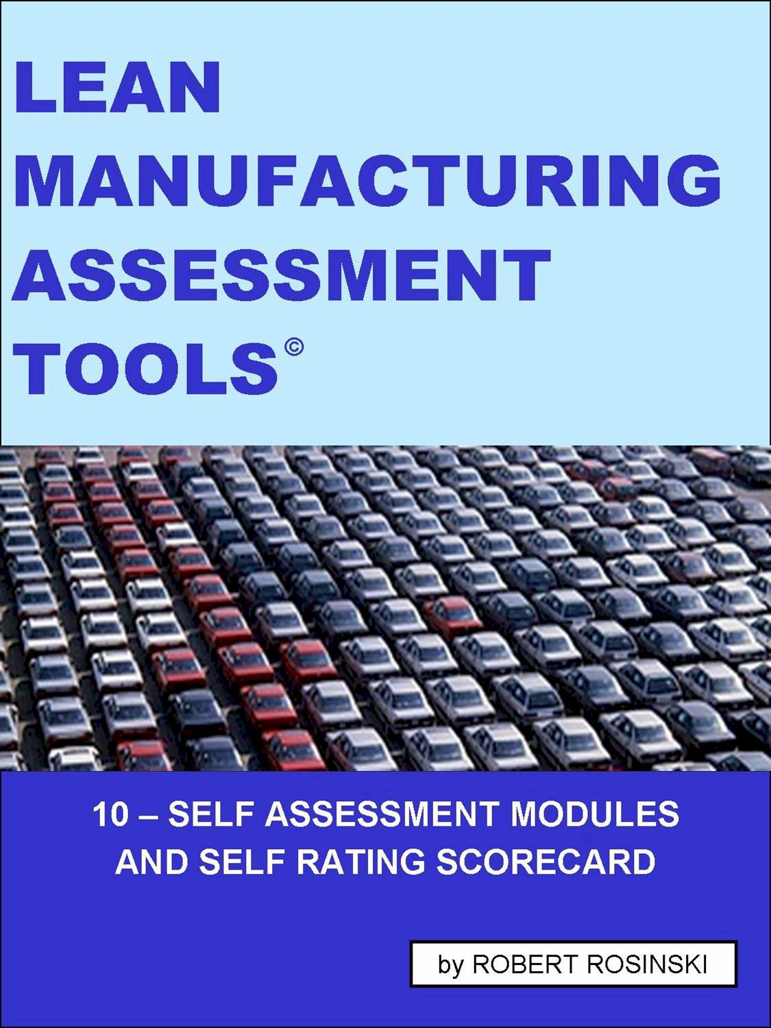 Lean Manufacturing Assessment Tools